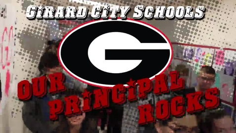 Thumbnail for entry My Principal Rocks.. Girard City Schools, #npm2013