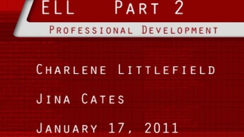 Thumbnail for entry ELL Professional Development Part 02