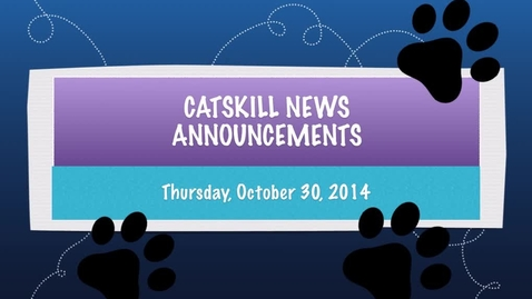 Thumbnail for entry Catskill News Announcements 10.30.14