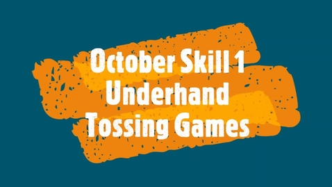 Thumbnail for entry October Skill 1 Games.mp4