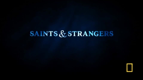 Thumbnail for entry Saints and Strangers Part II