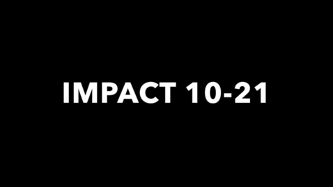 Thumbnail for entry IMPACT 10-21