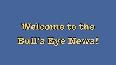 Thumbnail for entry Bull's Eye Volume 3, Issue 8