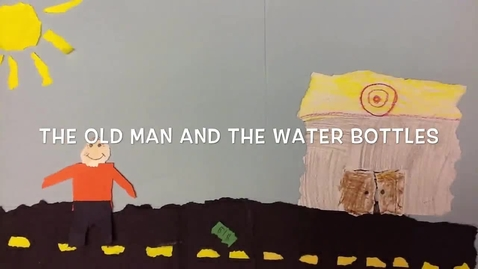 Thumbnail for entry Zen Shorts: The Old Man and the Water Bottles