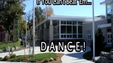 Thumbnail for entry If You Can't Beat 'Em.... DANCE!