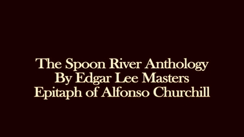 Thumbnail for entry Spoon River Anthology
