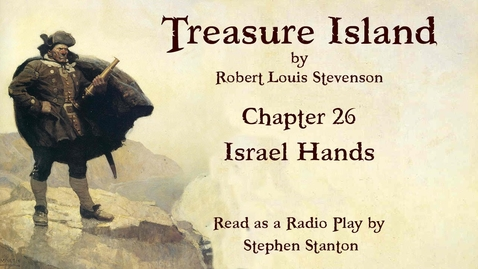 Thumbnail for entry Treasure Island - Chapter 26: Israel Hands