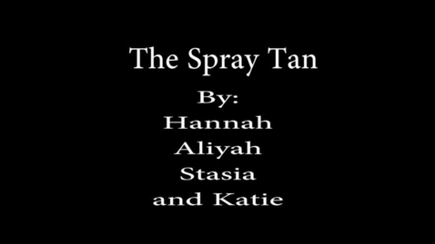 Thumbnail for entry Spray Tan - WSCN PTV 4 (2017/2018)