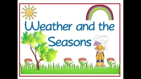 Thumbnail for entry Weather and Seasons
