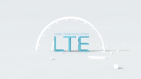 Thumbnail for entry Ericsson LTE Explained