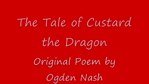 Thumbnail for entry The Tale of Custard the Dragon