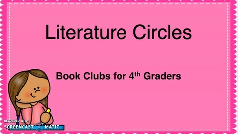 Thumbnail for entry Literature Circles- Introduction