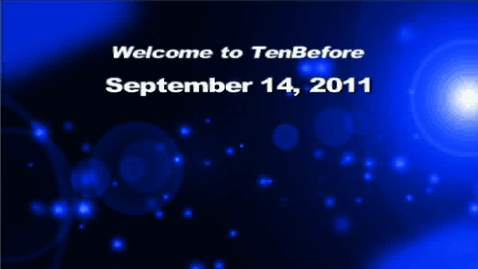 Thumbnail for entry TenBefore 9-14-2011