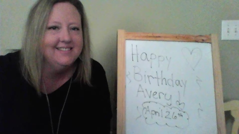 Thumbnail for entry Quick Friday Hello and Birthday Message for Avery