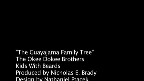Thumbnail for entry The Okee Dokee Brothers - The Guayajama Family Tree