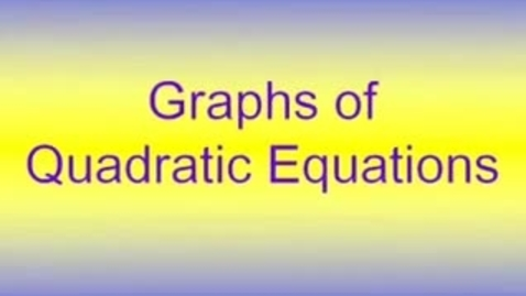 Thumbnail for entry Graphing Quadratic Functions
