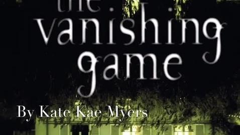 Thumbnail for entry Vanishing Game by Kate Kae Myers book trailer
