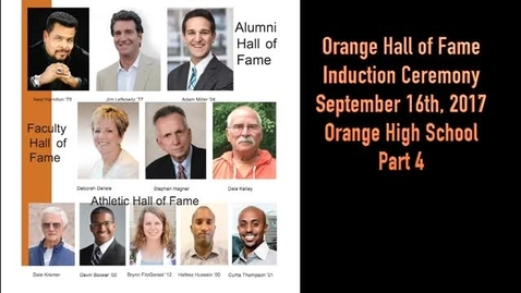 Thumbnail for entry Part 4 - 2017 Orange Schools Hall of Fame Induction - September 16, 2017