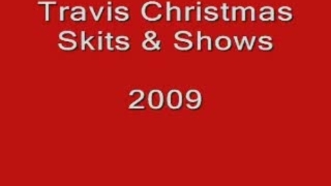 Thumbnail for entry Travis 2009 Christmas Video