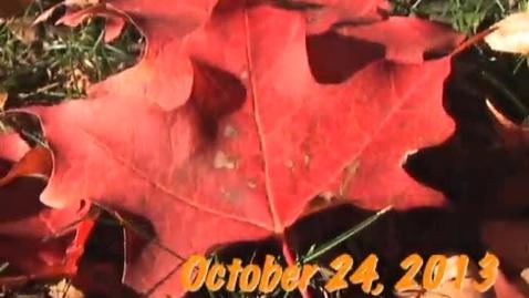 Thumbnail for entry Thursday, October 24. 2013