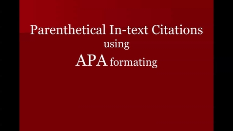 Thumbnail for entry APA Parenthetical In-text Citations