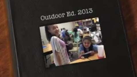 Thumbnail for entry The Outdoor Ed Experience!