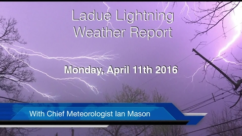 Thumbnail for entry LHSTV Ladue Lightning Weather Report for Monday April 11th