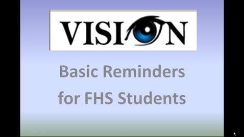 Thumbnail for entry  FHS Vision Reminders 4 Students