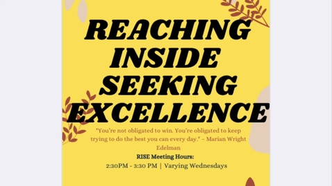 Thumbnail for entry R.I.S.E. (Reaching Inside Seeking Excellence)