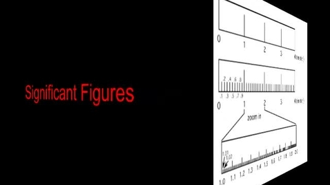 Thumbnail for entry Uncertainty and Significant Figures