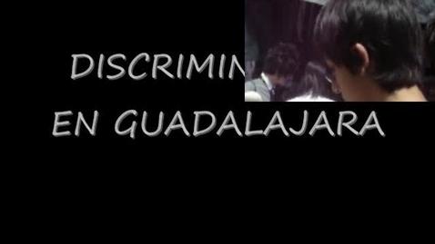 Thumbnail for entry Discriminacion en Guadalajara
