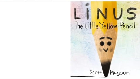 Thumbnail for entry Linus_the_Little_Yellow_Pencil