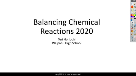 Thumbnail for entry Balancing Chemical Reactions 2020 part 1