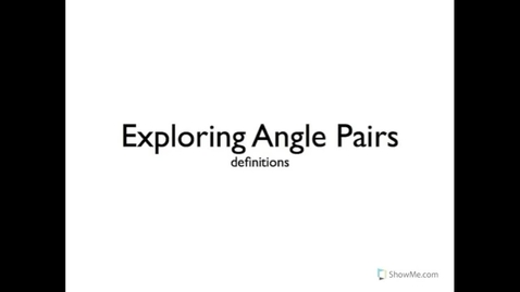 Thumbnail for entry Types of Angle Pairs