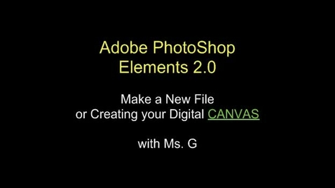 Thumbnail for entry Creating a NEW File: Adobe Photoshop Elements 2.0 Video 3