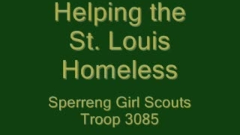 Thumbnail for entry Sperreng Girl Scouts Help the Homeless