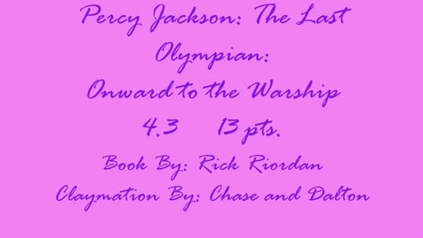 Thumbnail for entry Percy Jackson:  The Last Olympian