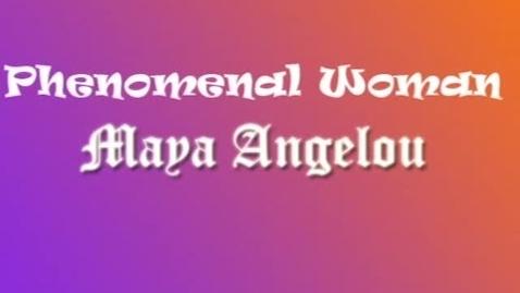 Thumbnail for entry Phenomenal Woman by Maya Angelou - WSCN (2010-2011)