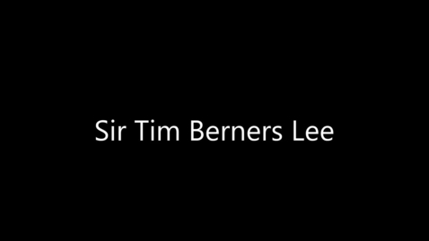 Thumbnail for entry Sir Tim Berners-Lee - Engineer