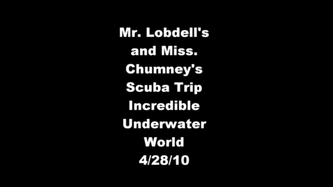 Thumbnail for entry Academics Scuba Trip