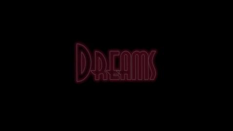 Thumbnail for entry Dreams