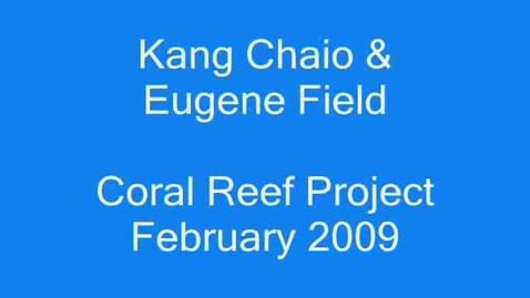 Thumbnail for entry Coral Reef Project