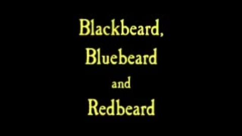 Thumbnail for entry Blackbeard, Bluebeard & Redbeard - A Pirate Story by Eric Herman