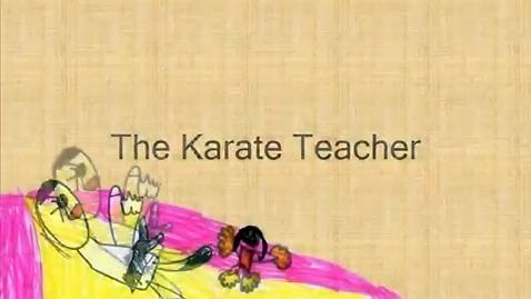 Thumbnail for entry The Karate Teacher
