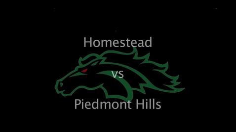 Thumbnail for entry Homestead v Piedmont Hills