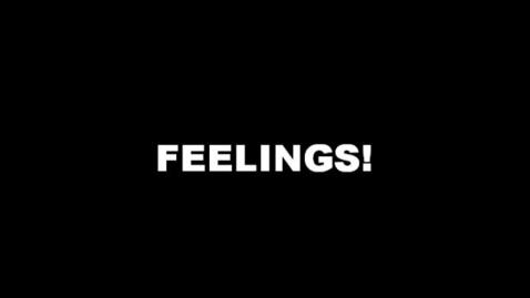Thumbnail for entry Feelings