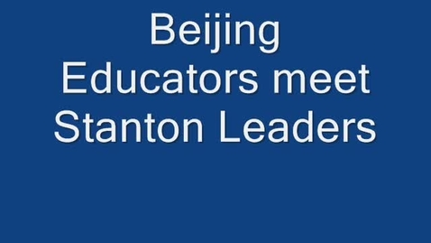 Thumbnail for entry Beijing meets Stanton Leaders