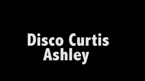Thumbnail for entry Ashley disco curtis music video