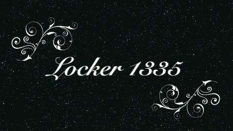 Thumbnail for entry Locker 1335 -Episode 1-