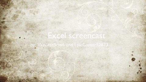 Thumbnail for entry Waviest and Epicgamer Screencast for Excel